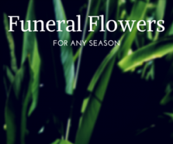 Seasonal Funeral Flowers