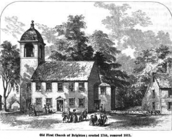Old FIrst Church of Brighton 1744-1811